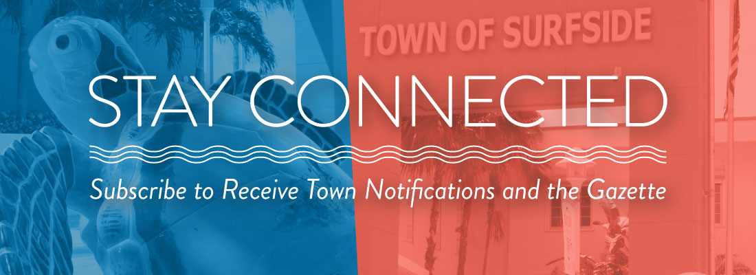 Stay Connected - Subscribe to Receive Town Notifications and the Gazette