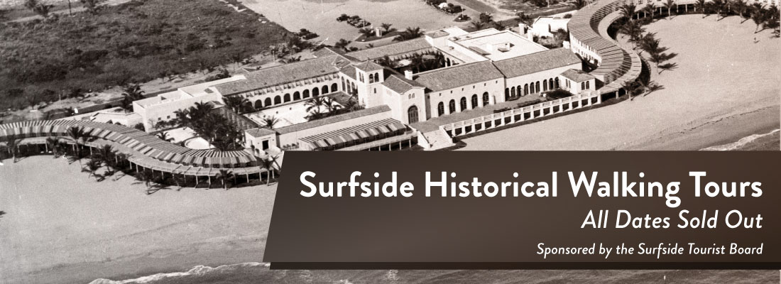 Surfside Historical Walking Tours - February 9, March 29, May 3 - Sponsored by the Surfside Tourist Board