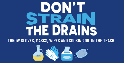 Do Not Strain the Drains